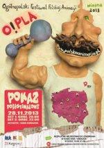 O!PLA pokaz pofestiwalowy