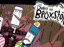 The Dukes of Broxstonia