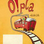 OFICJALNY PLAKAT O!PLA 2014 (autor_Alek Wasilewski)